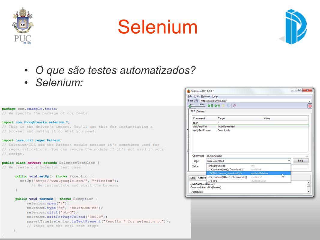 O que são testes automatizados? Selenium: Selenium