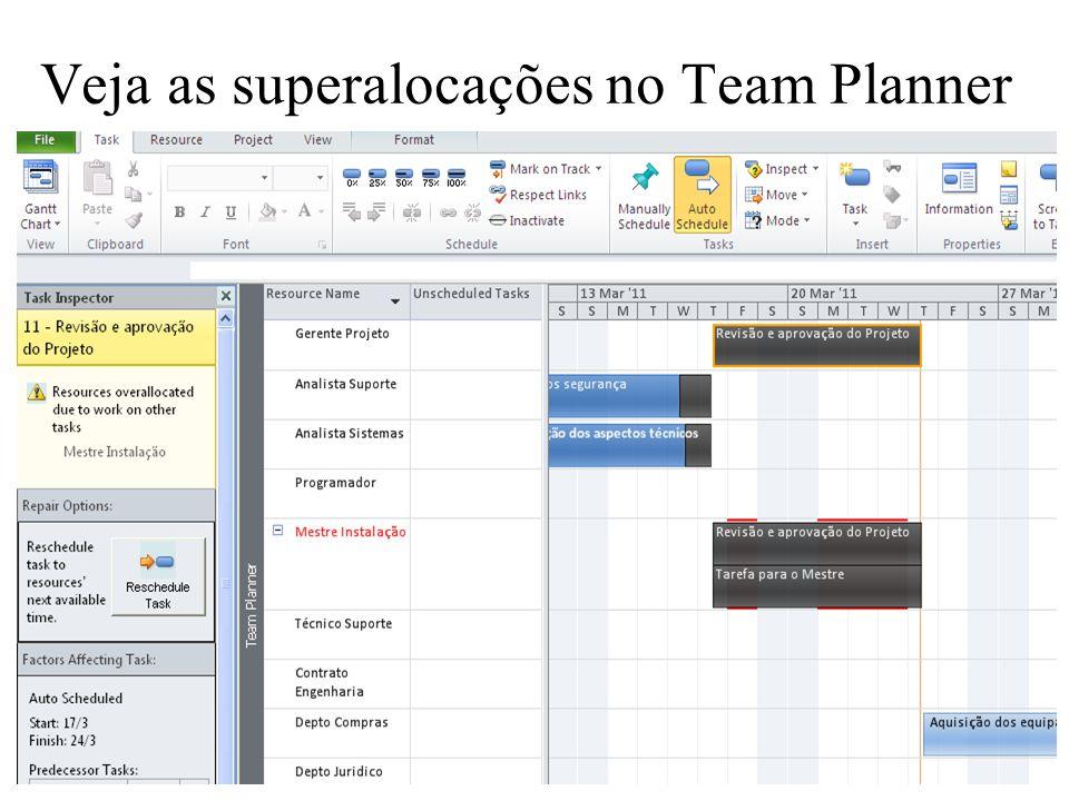 13 / 24 Veja as superalocações no Team Planner