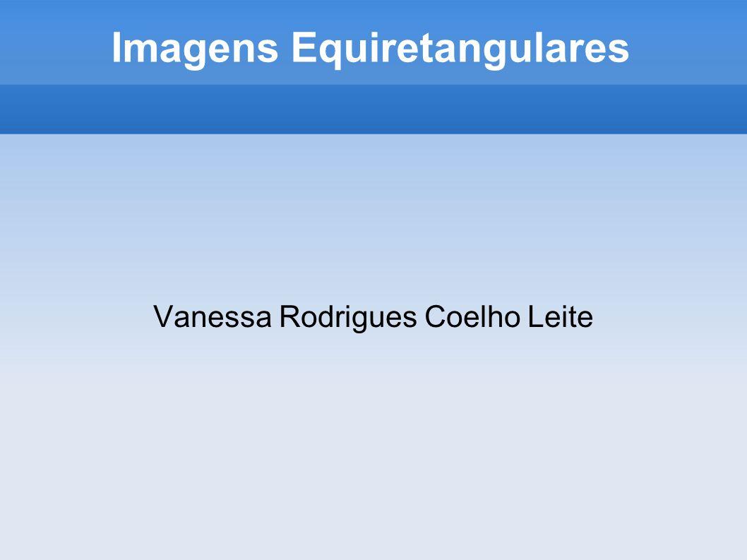 Objetivo Desenvolver um visualizador simples de imagens panorâmicas.