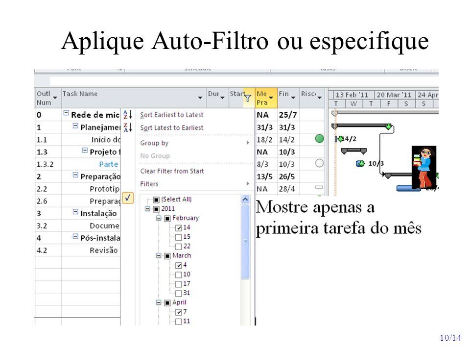 10/14 Aplique Auto-Filtro ou especifique