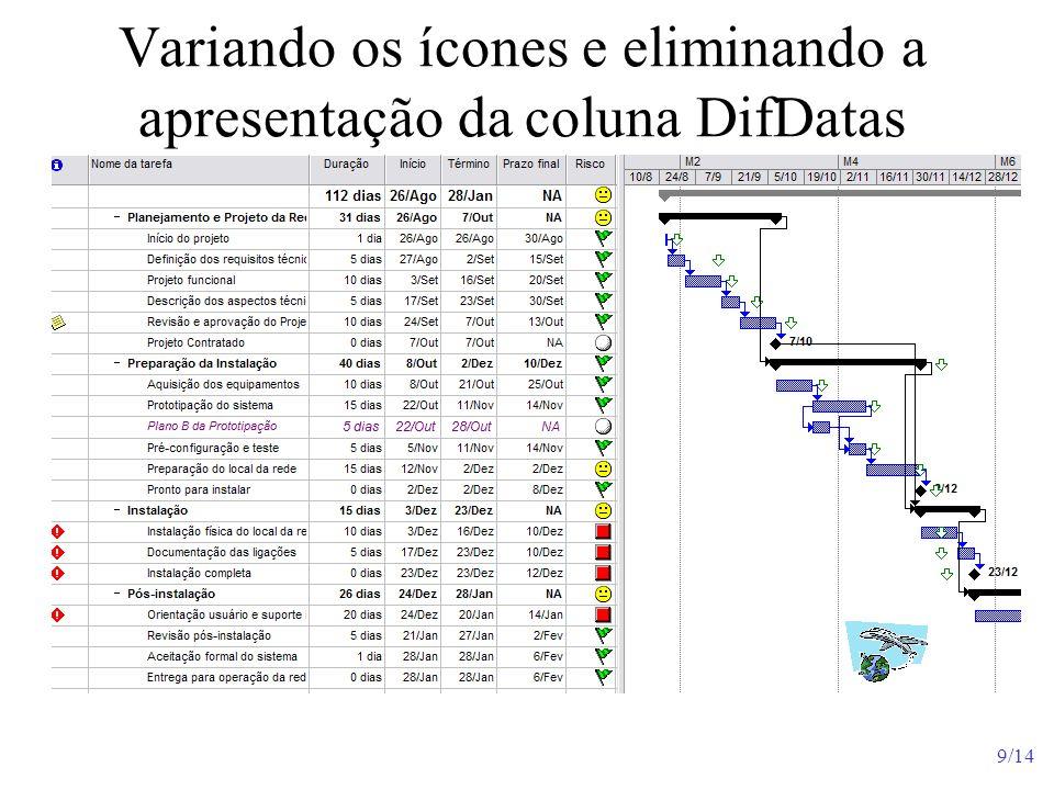 9/14 Variando os ícones e eliminando a apresentação da coluna DifDatas