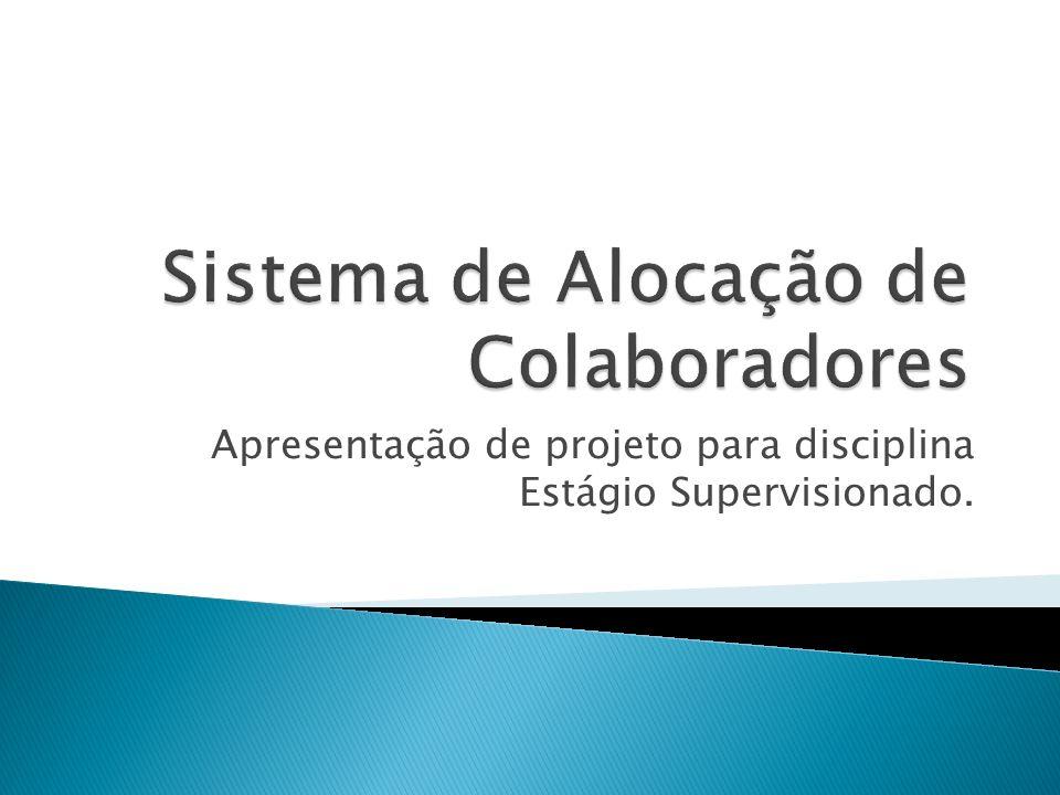 Apresentação de projeto para disciplina Estágio Supervisionado.