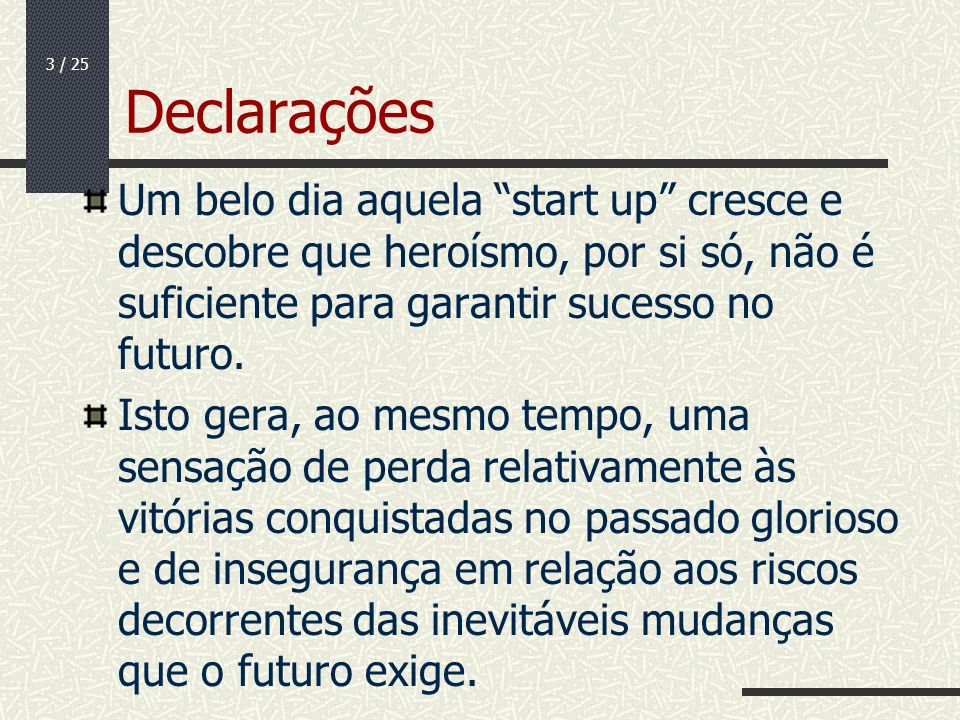 24 / 25 Qualidade O que priorizar.Funcionalidades.