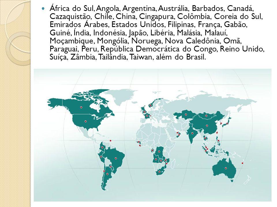 África do Sul, Angola, Argentina, Austrália, Barbados, Canadá, Cazaquistão, Chile, China, Cingapura, Colômbia, Coreia do Sul, Emirados Árabes, Estados