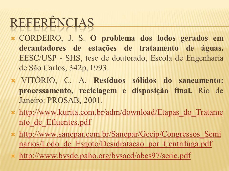 CORDEIRO, J. S. O problema dos lodos gerados em decantadores de estações de tratamento de águas. EESC/USP - SHS, tese de doutorado, Escola de Engenhar