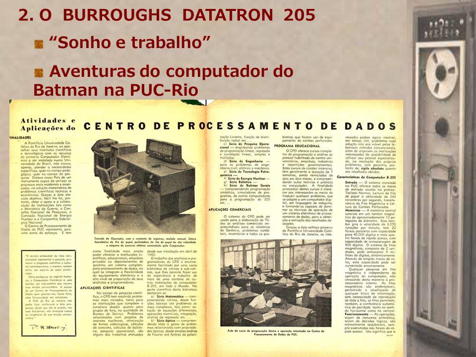 Sonho e trabalho Aventuras do computador do Batman na PUC-Rio