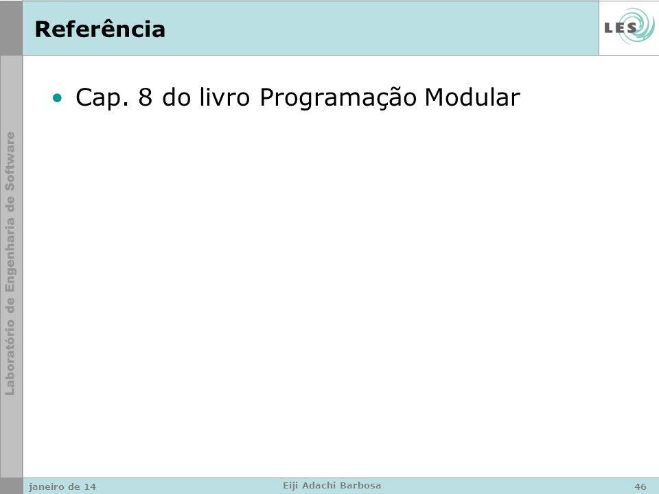 Referência Cap. 8 do livro Programação Modular janeiro de 1446 Eiji Adachi Barbosa