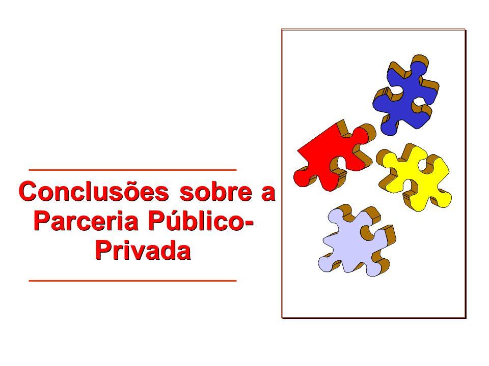 Conclusões sobre a Parceria Público- Privada