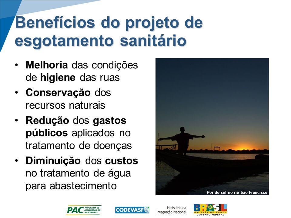 Benefícios do projeto de esgotamento sanitário Melhoria das condições de higiene das ruas Conservação dos recursos naturais Redução dos gastos público