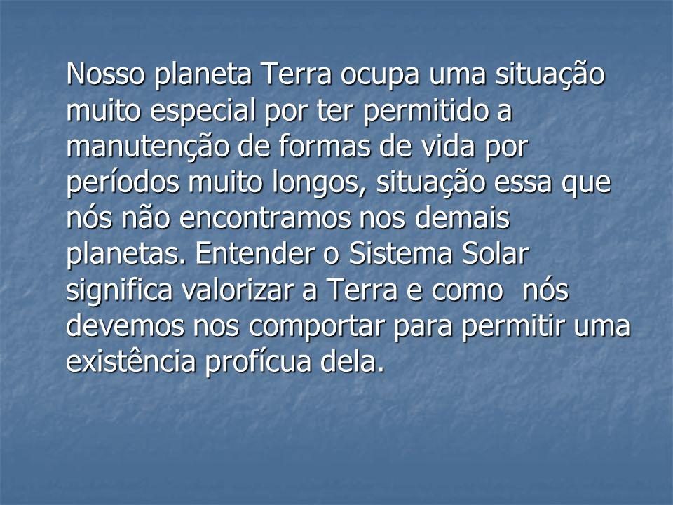 CARACTERÍSTICAS Enquadram-se como características dos planetas e satélites as seguintes observações: atmosfera, superfície, composição, estrutura.