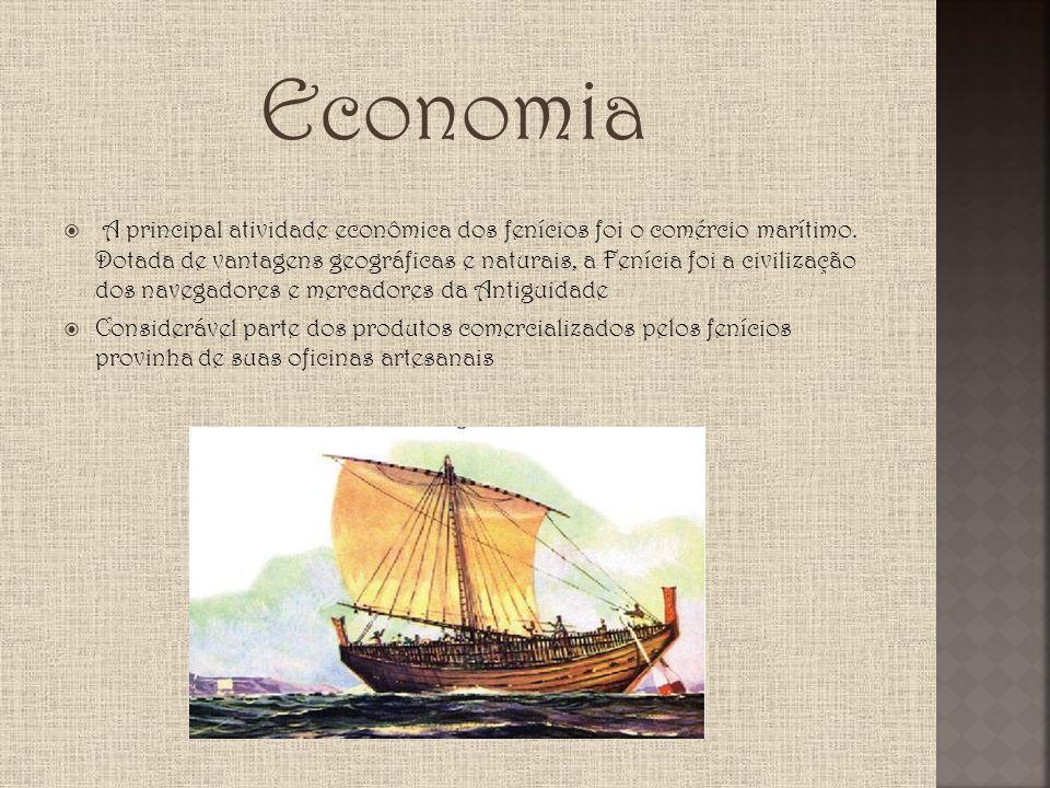 Economia A principal atividade econômica dos fenícios foi o comércio marítimo. Dotada de vantagens geográficas e naturais, a Fenícia foi a civilização