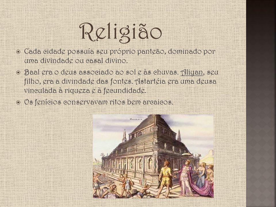 Religião Cada cidade possuía seu próprio panteão, dominado por uma divindade ou casal divino. Baal era o deus associado ao sol e às chuvas. Aliyan, se