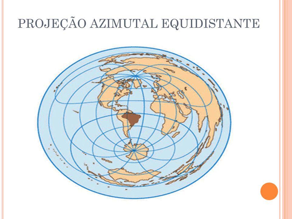 PROJEÇÃO AZIMUTAL EQUIDISTANTE