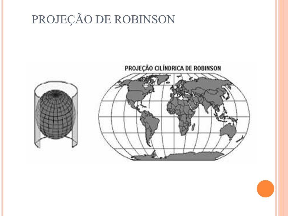 PROJEÇÃO DE ROBINSON Equador. É a projeção mais usada nos atlas atuais.