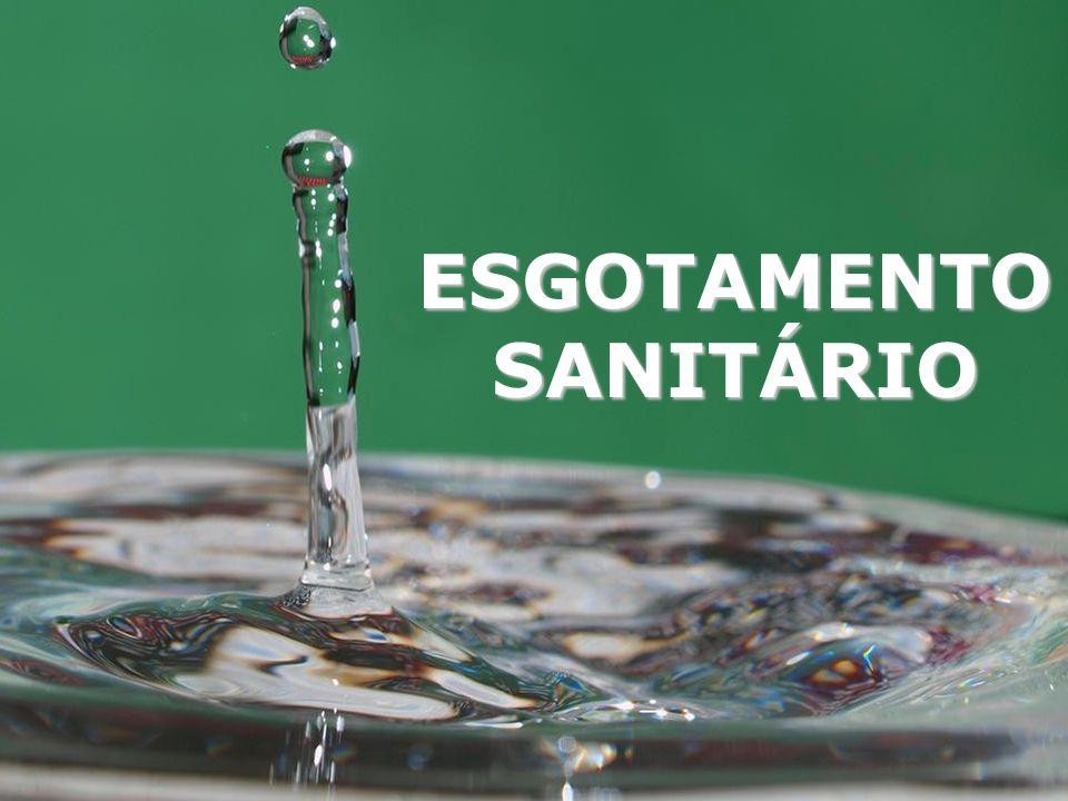 BENEFÍCIOS Melhoria das condições sanitárias locais.