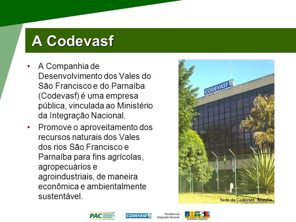 A Codevasf A Companhia de Desenvolvimento dos Vales do São Francisco e do Parnaíba (Codevasf) é uma empresa pública, vinculada ao Ministério da Integr