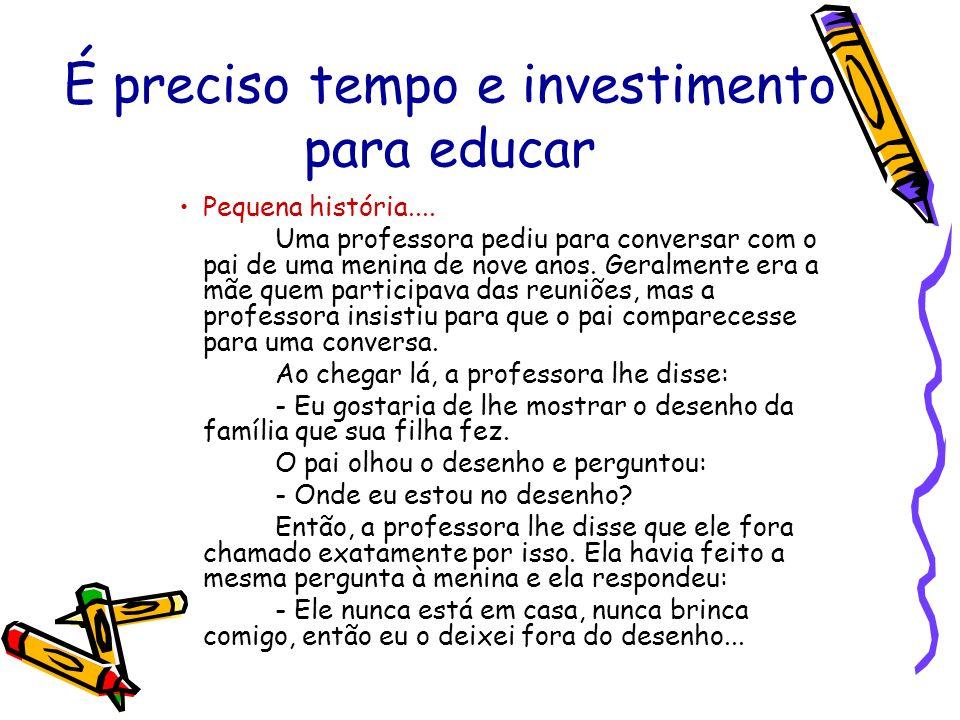 Investimento Parental É preciso curtir cada fase, cada idade, cada diferença...
