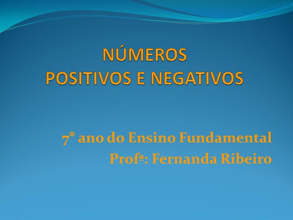 7° ano do Ensino Fundamental Profª: Fernanda Ribeiro
