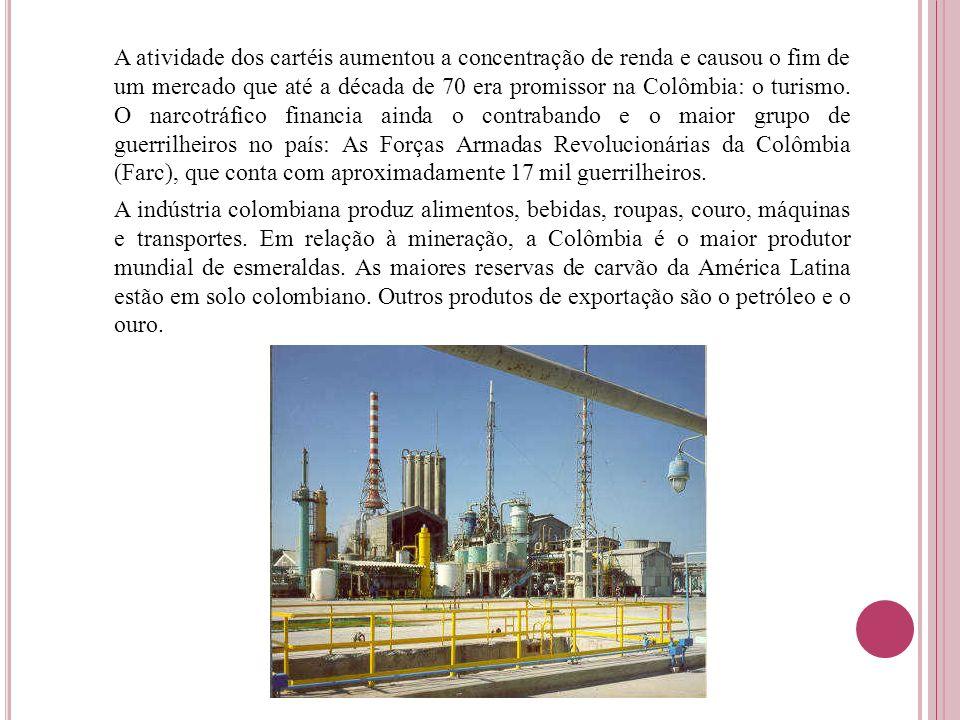 A atividade dos cartéis aumentou a concentração de renda e causou o fim de um mercado que até a década de 70 era promissor na Colômbia: o turismo. O n