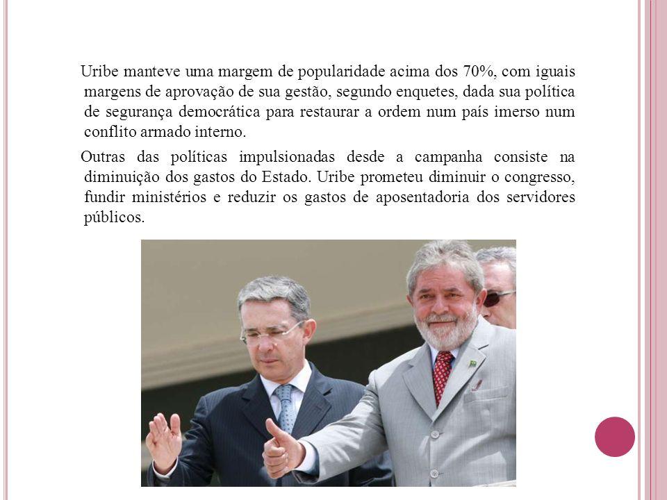 Uribe manteve uma margem de popularidade acima dos 70%, com iguais margens de aprovação de sua gestão, segundo enquetes, dada sua política de seguranç