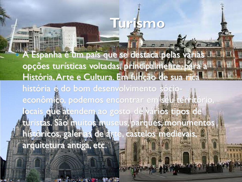 Turismo A Espanha é um país que se destaca pelas várias opções turísticas voltadas, principalmente, para a História, Arte e Cultura. Em função de sua