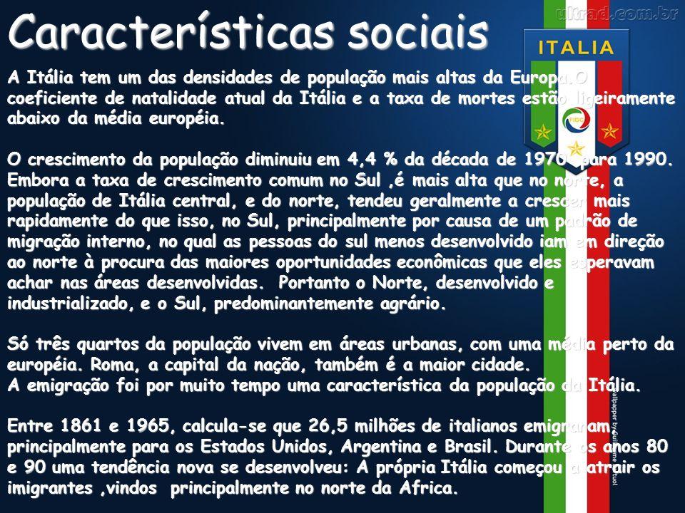 Características sociais A Itália tem um das densidades de população mais altas da Europa.O coeficiente de natalidade atual da Itália e a taxa de morte