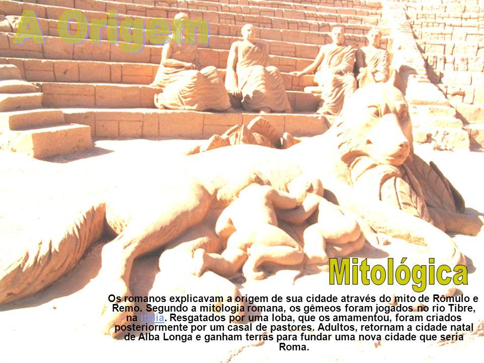 Os romanos explicavam a origem de sua cidade através do mito de Rômulo e Remo. Segundo a mitologia romana, os gêmeos foram jogados no rio Tibre, na It