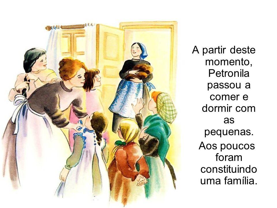 A partir deste momento, Petronila passou a comer e dormir com as pequenas. Aos poucos foram constituindo uma família.