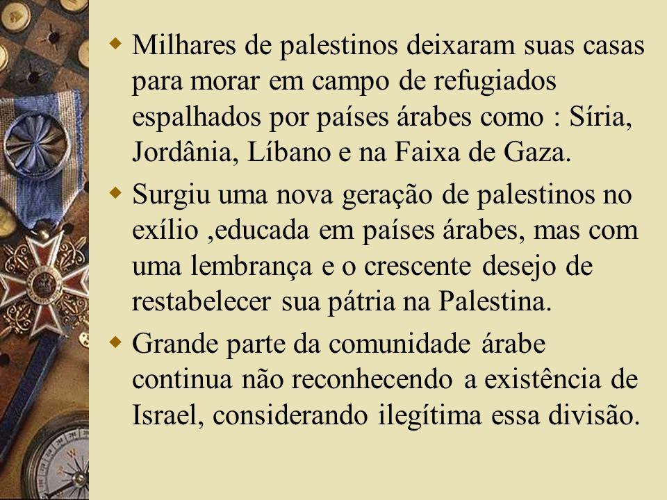 Milhares de palestinos deixaram suas casas para morar em campo de refugiados espalhados por países árabes como : Síria, Jordânia, Líbano e na Faixa de