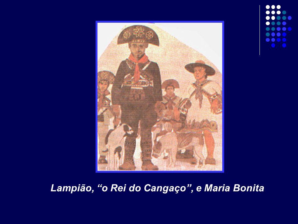 Lampião, o Rei do Cangaço, e Maria Bonita