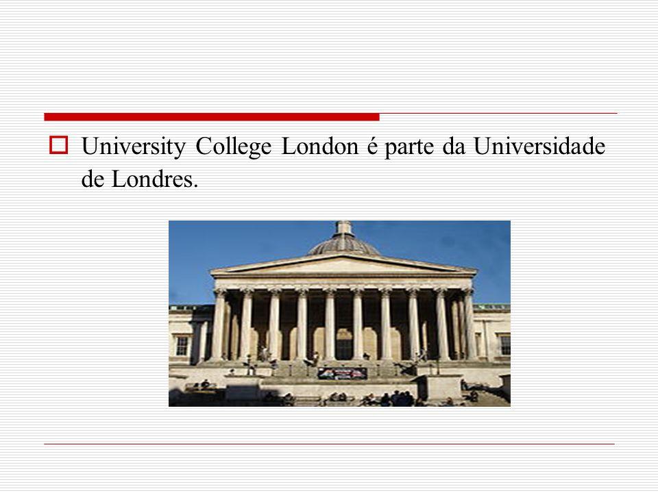 University College London é parte da Universidade de Londres.