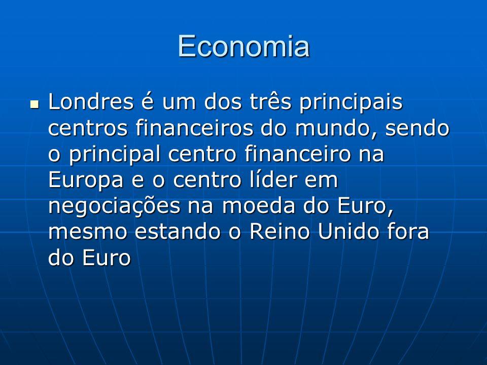 Economia Londres é um dos três principais centros financeiros do mundo, sendo o principal centro financeiro na Europa e o centro líder em negociações