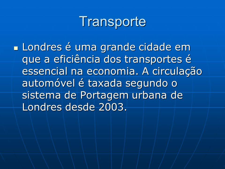 Transporte Londres é uma grande cidade em que a eficiência dos transportes é essencial na economia. A circulação automóvel é taxada segundo o sistema
