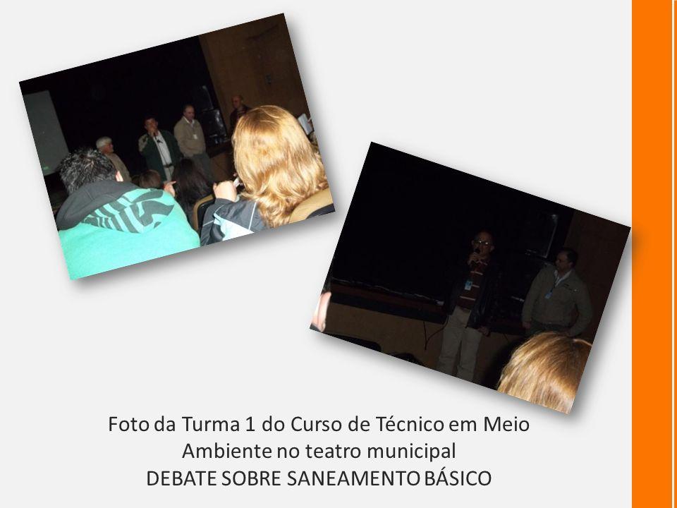 Foto da Turma 1 do Curso de Técnico em Meio Ambiente no teatro municipal DEBATE SOBRE SANEAMENTO BÁSICO