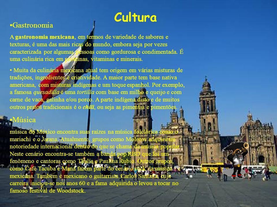 Cultura Gastronomia A gastronomia mexicana, em termos de variedade de sabores e texturas, é uma das mais ricas do mundo, embora seja por vezes caracte