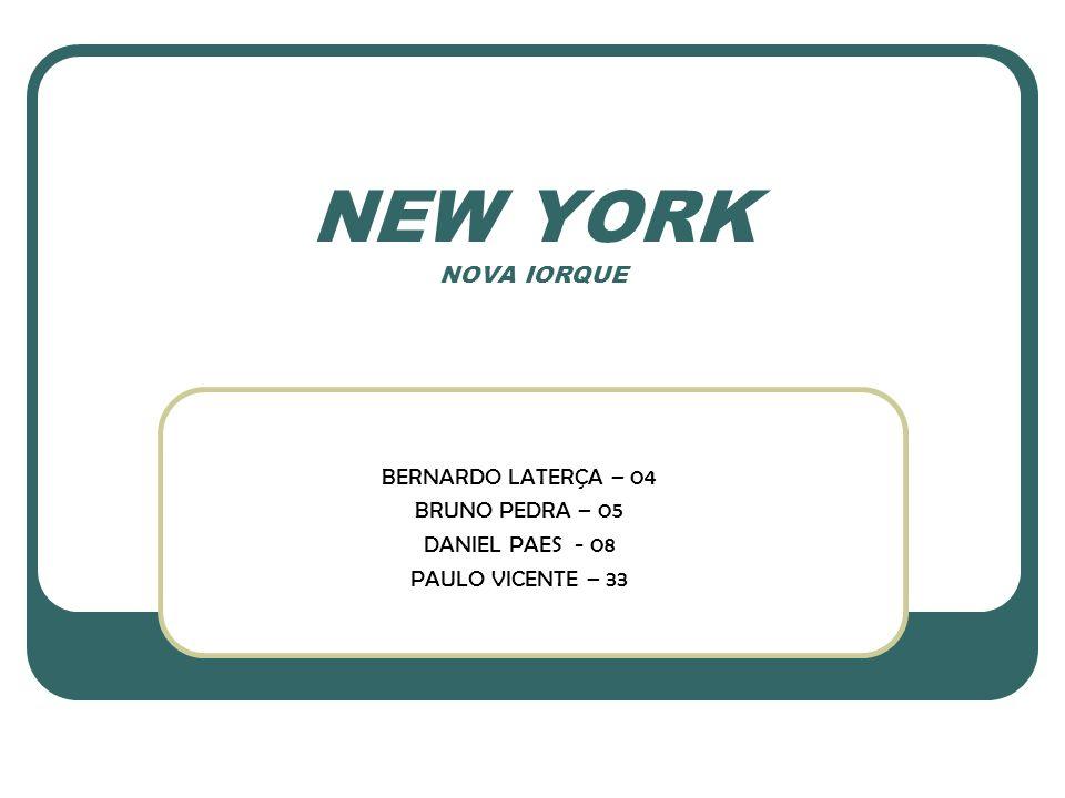NEW YORK NOVA IORQUE BERNARDO LATERÇA – 04 BRUNO PEDRA – 05 DANIEL PAES - 08 PAULO VICENTE – 33