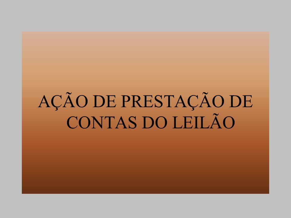 AÇÃO DE PRESTAÇÃO DE CONTAS DO LEILÃO