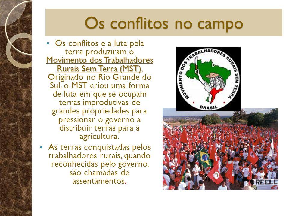 Os conflitos no campo Movimento dos Trabalhadores Rurais Sem Terra (MST). Os conflitos e a luta pela terra produziram o Movimento dos Trabalhadores Ru