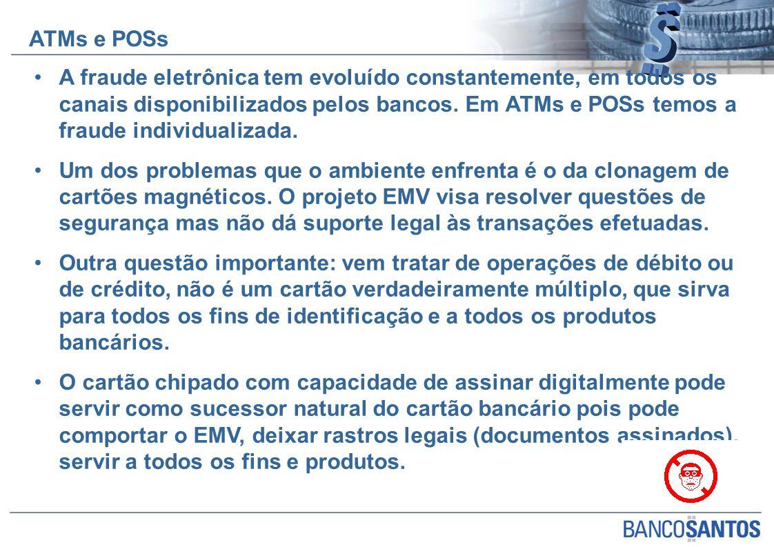 A fraude eletrônica tem evoluído constantemente, em todos os canais disponibilizados pelos bancos. Em ATMs e POSs temos a fraude individualizada. Um d