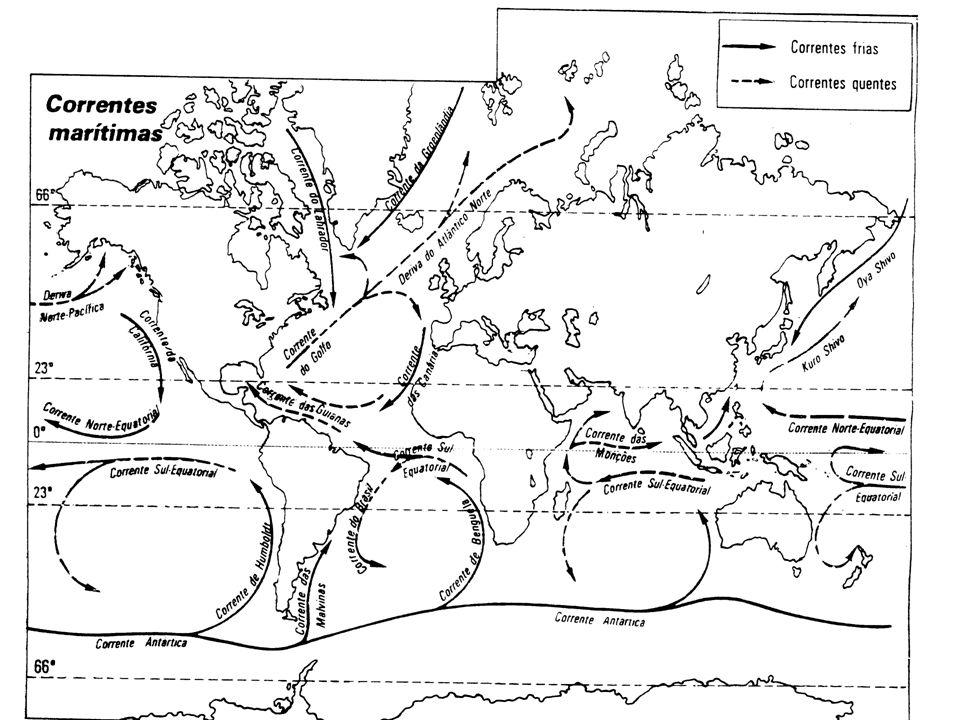 Características das Correntes Podem ser: Quente: Oriundas da zona equatorial Ex: Guianas e Gulf Stream Frias: Oriundas das regiões polares EX: Labrado