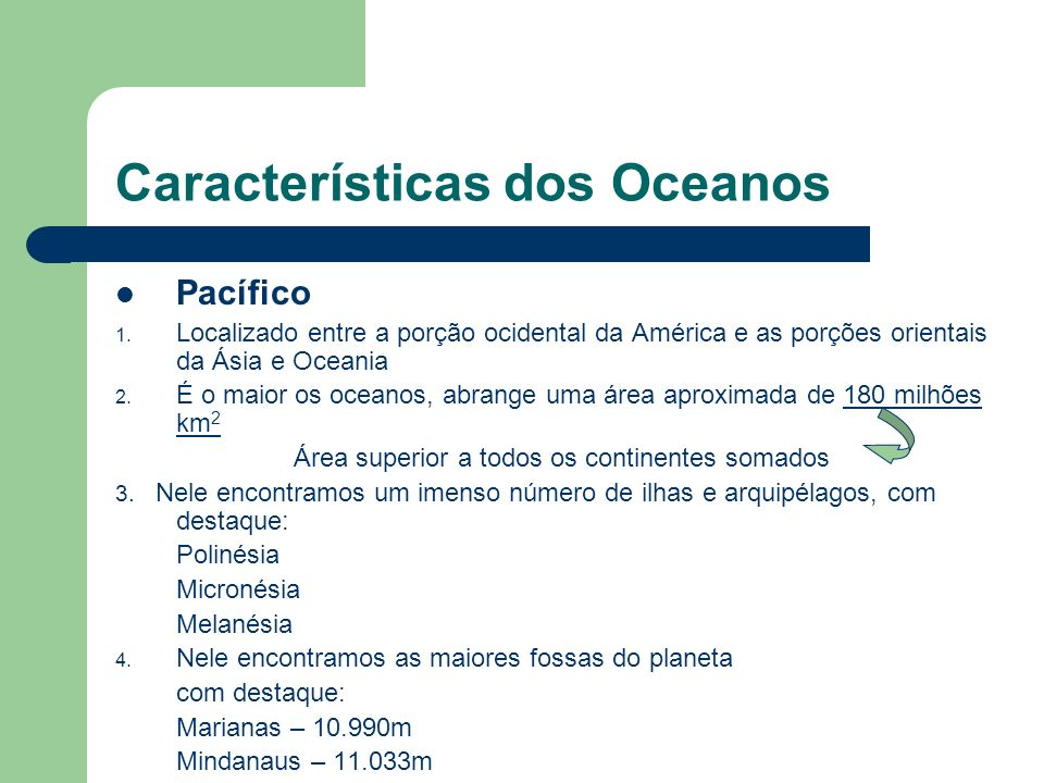 Características dos Oceanos Pacífico 1.
