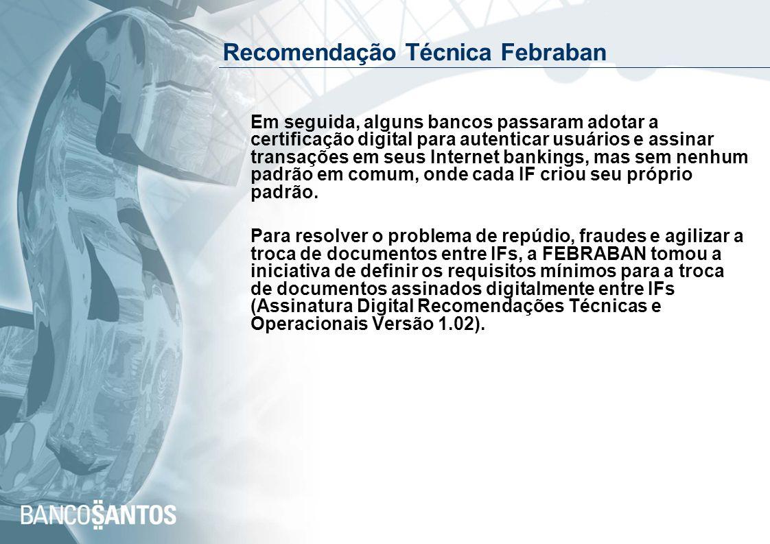 Recomendação Técnica Febraban – cont.