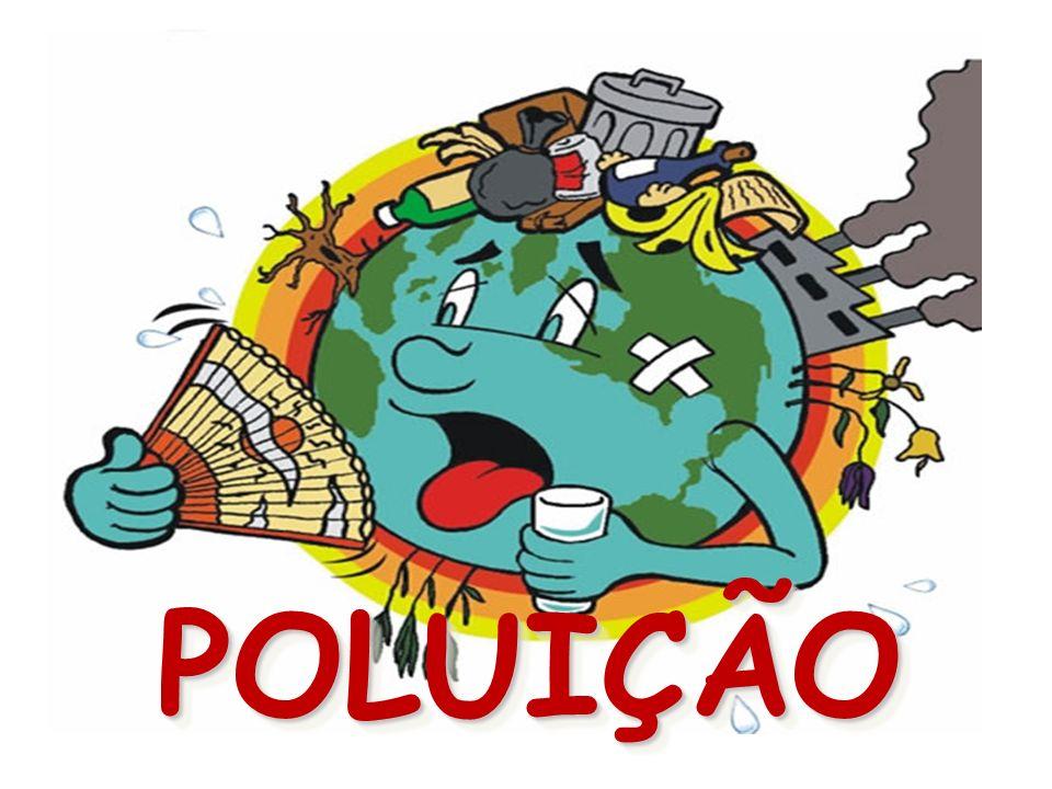 POLUIÇÃOPOLUIÇÃO