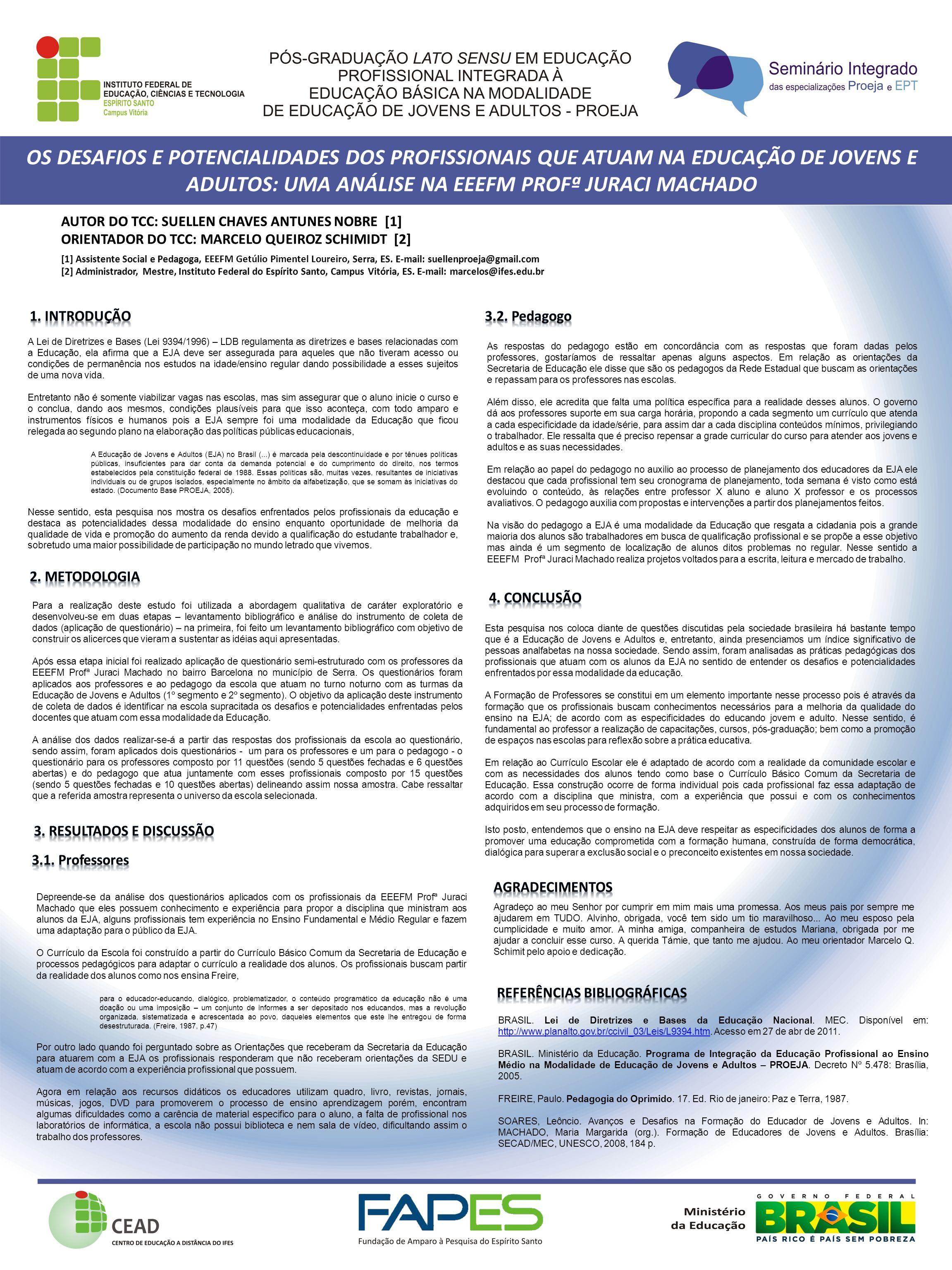 A Lei de Diretrizes e Bases (Lei 9394/1996) – LDB regulamenta as diretrizes e bases relacionadas com a Educação, ela afirma que a EJA deve ser assegur