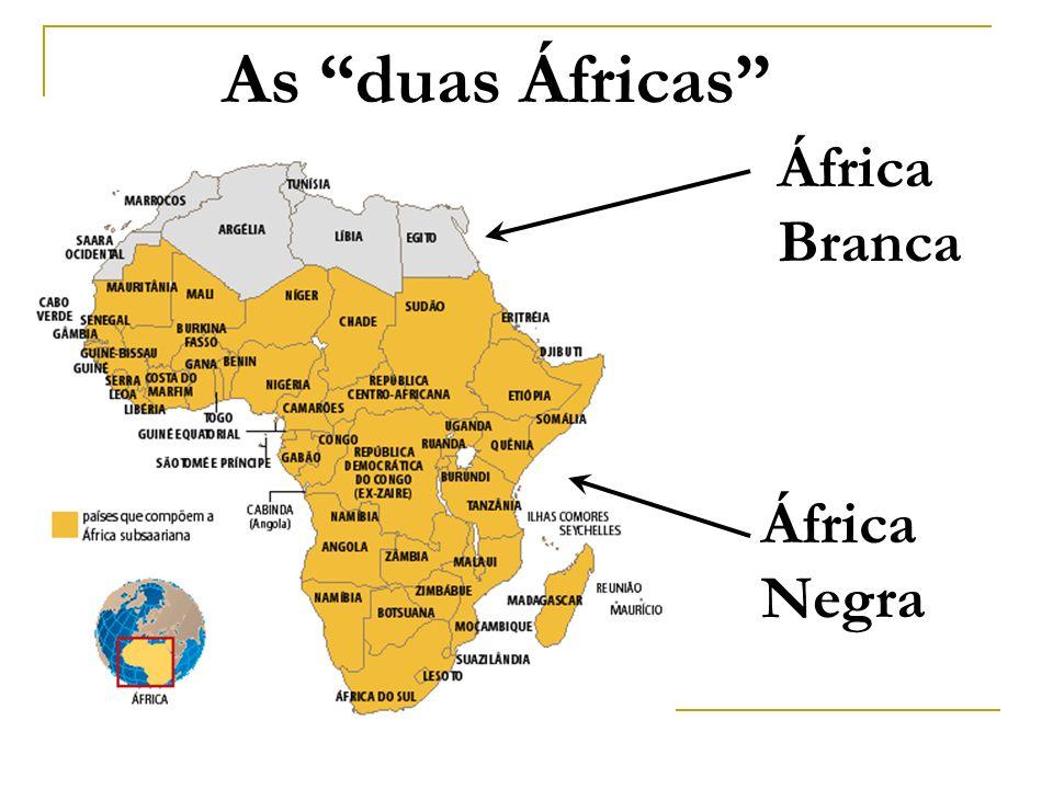 As duas Áfricas África Branca África Negra