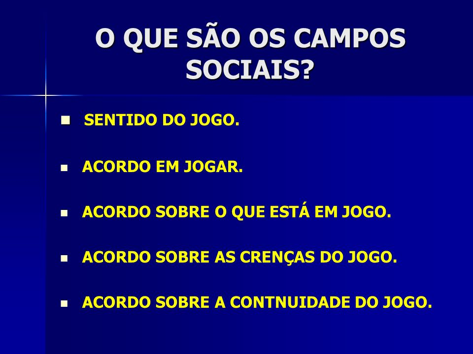 O QUE SÃO OS CAMPOS SOCIAIS.