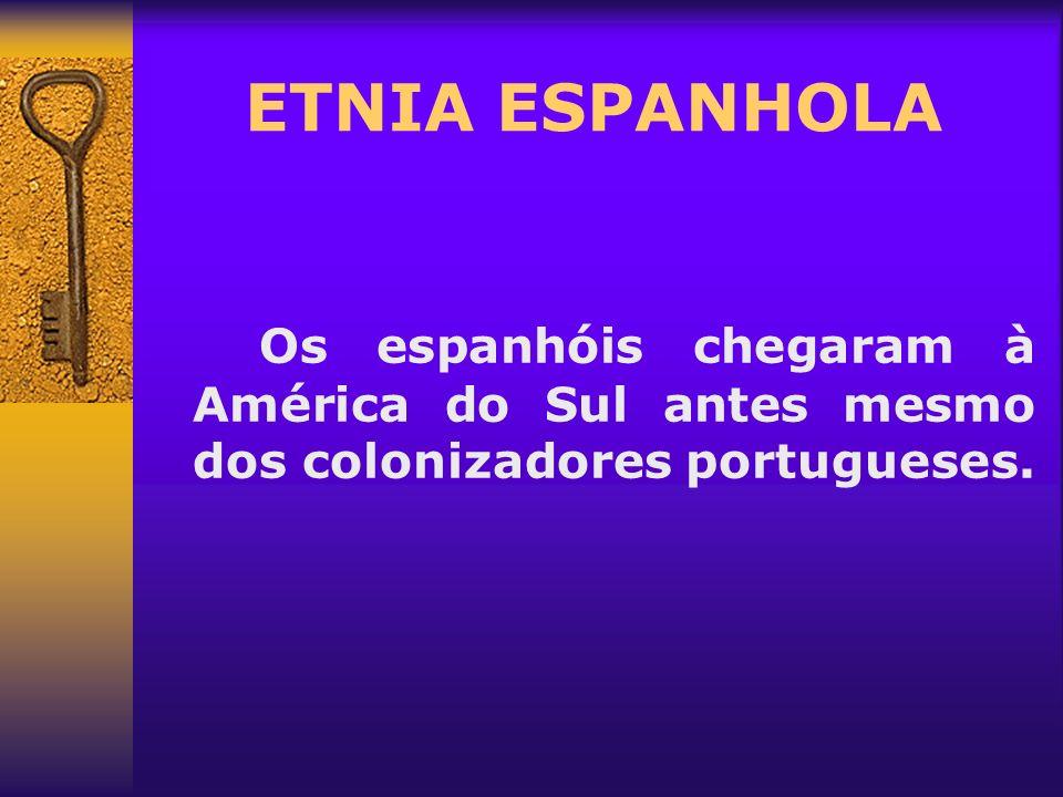 Os espanhóis chegaram à América do Sul antes mesmo dos colonizadores portugueses.
