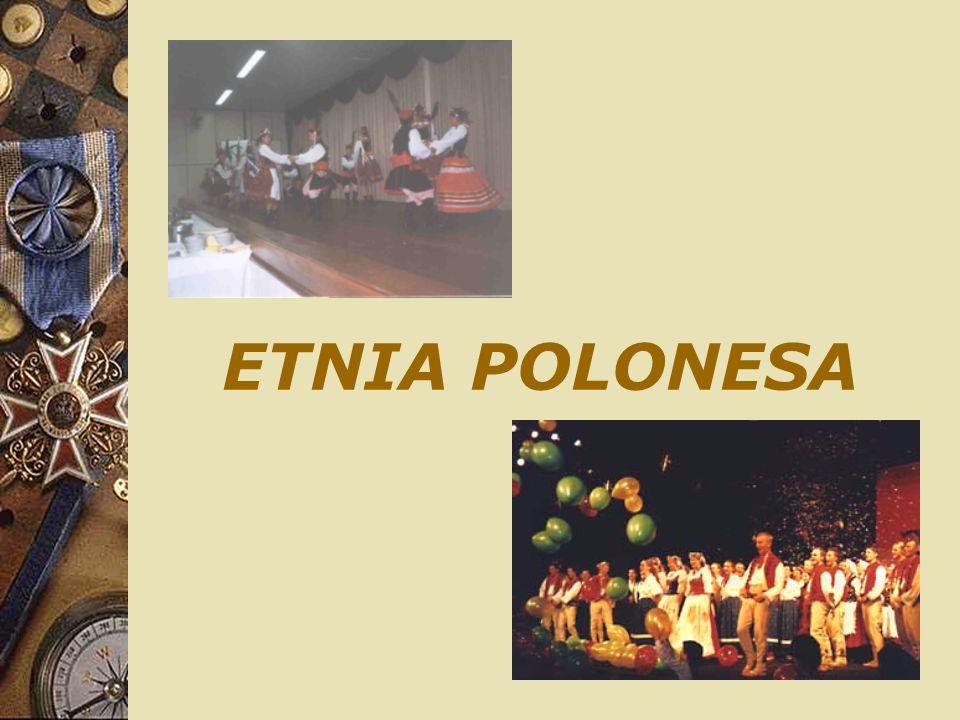ETNIA POLONESA - CULTURA/ALIMENTAÇÃO - Os descendestes poloneses possuem costumes que caracterizam sua cultura.