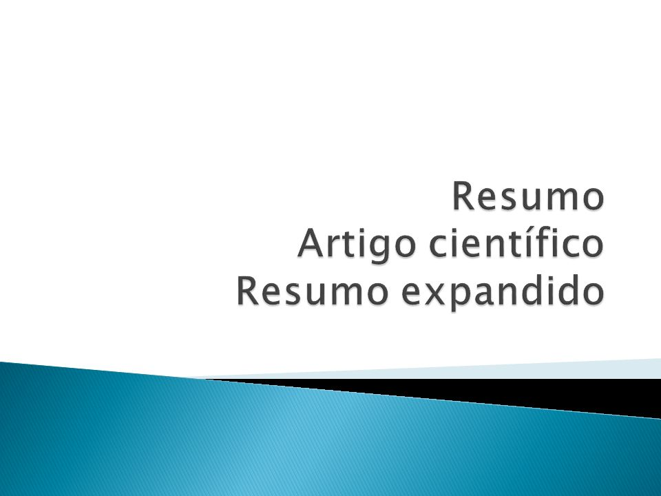 Resumo : apresentação concisa dos pontos relevantes de um documento Resumo crítico: resumo redigido por especialistas com análise crítica de um documento.