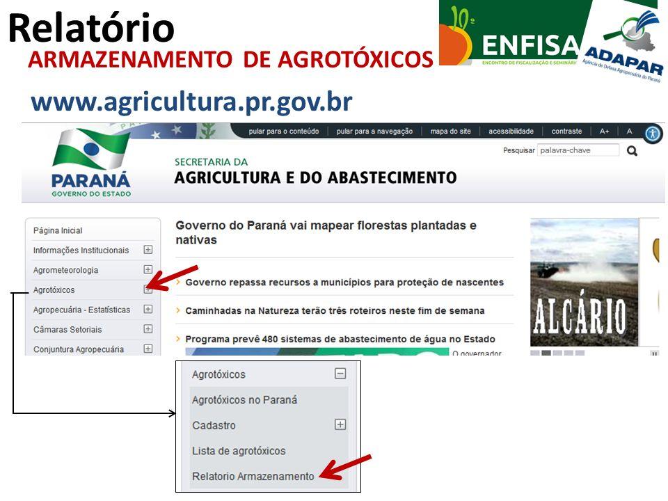 ARMAZENAMENTO DE AGROTÓXICOS www.agricultura.pr.gov.br Relatório